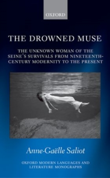 The Drowned Muse : Casting the Unknown Woman of the Seine Across the Tides of Modernity, Hardback Book