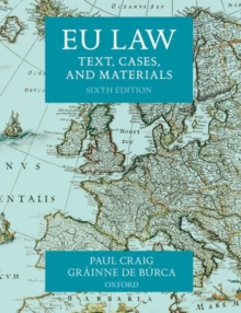 EU Law : Text, Cases, and Materials, Paperback Book