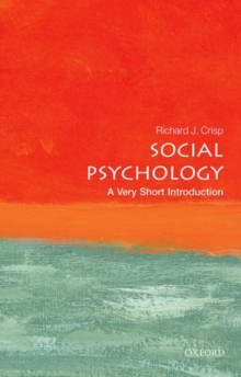 Social Psychology: A Very Short Introduction, Paperback Book