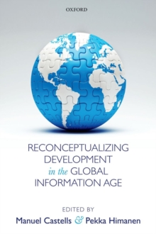 Reconceptualizing Development in the Global Information Age, Hardback Book