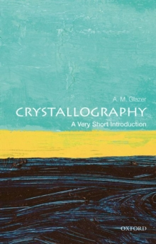 Crystallography: A Very Short Introduction, Paperback / softback Book