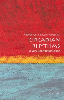 Circadian Rhythms: A Very Short Introduction, Paperback Book