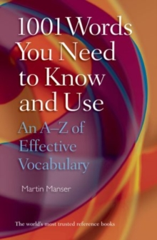 1001 Words You Need To Know and Use : An A-Z of Effective Vocabulary, Paperback / softback Book