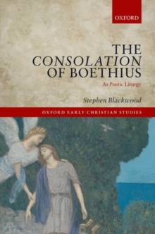 The Consolation of Boethius as Poetic Liturgy, Hardback Book