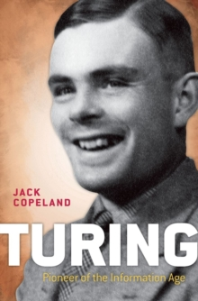 Turing : Pioneer of the Information Age, Paperback Book