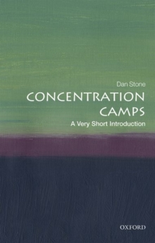 Concentration Camps: A Very Short Introduction, Paperback / softback Book