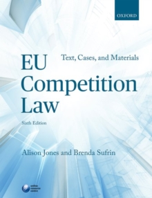 EU Competition Law : Text, Cases, and Materials, Paperback / softback Book