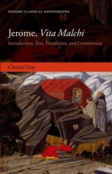 Jerome, Vita Malchi : Introduction, Text, Translation, and Commentary, Hardback Book