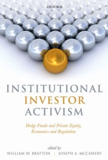 Institutional Investor Activism : Hedge Funds and Private Equity, Economics and Regulation, Paperback / softback Book