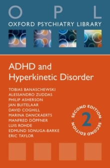 ADHD and Hyperkinetic Disorder, Paperback / softback Book
