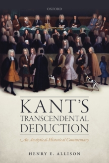 Kant's Transcendental Deduction : An Analytical-Historical Commentary, Paperback / softback Book
