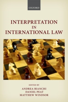 Interpretation in International Law, Hardback Book