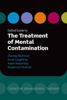 Oxford Guide to the Treatment of Mental Contamination, Paperback / softback Book