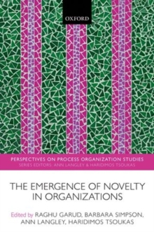 The Emergence of Novelty in Organizations, Hardback Book