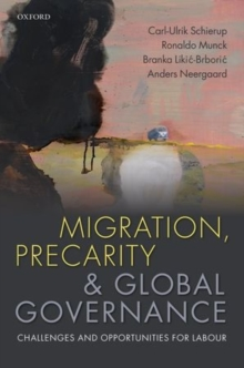 Migration, Precarity, and Global Governance : Challenges and Opportunities for Labour, Hardback Book