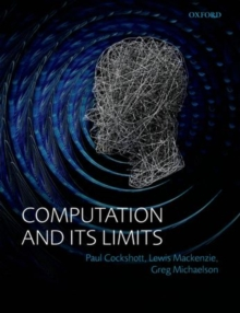 Computation and its Limits, Paperback / softback Book