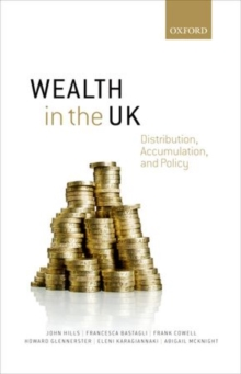 Wealth in the UK : Distribution, Accumulation, and Policy, Paperback / softback Book