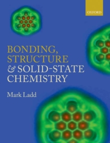 Bonding, Structure and Solid-State Chemistry, Paperback / softback Book