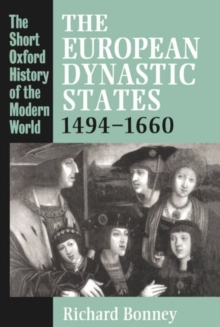 The European Dynastic States 1494-1660, Paperback Book