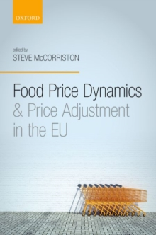 Food Price Dynamics and Price Adjustment in the EU, Hardback Book