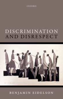 Discrimination and Disrespect, Hardback Book