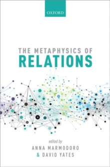 The Metaphysics of Relations, Hardback Book