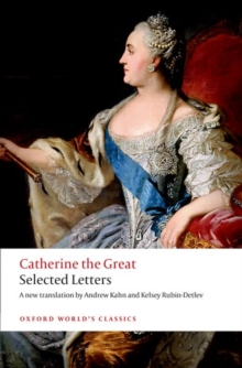 Catherine the Great: Selected Letters, Paperback / softback Book