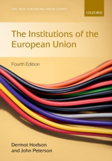 Institutions of the European Union, Paperback / softback Book