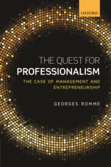 The Quest for Professionalism : The Case of Management and Entrepreneurship, Hardback Book