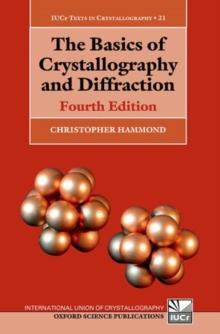 The Basics of Crystallography and Diffraction, Paperback Book