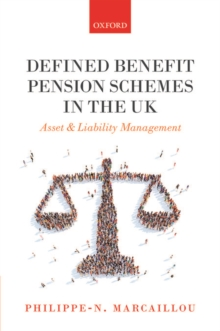 Defined Benefit Pension Schemes in the UK : Asset and Liability Management, Hardback Book