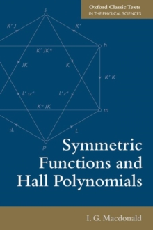 Symmetric Functions and Hall Polynomials, Paperback / softback Book