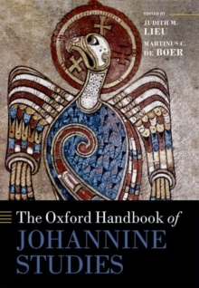 The Oxford Handbook of Johannine Studies, Hardback Book