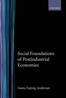 Social Foundations of Postindustrial Economies, Paperback Book