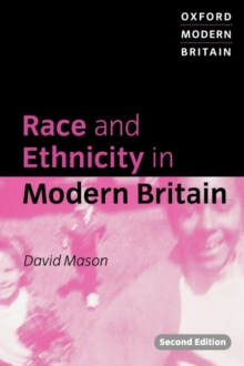 Race and Ethnicity in Modern Britain, Paperback Book