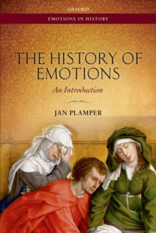 The History of Emotions : An Introduction, Paperback / softback Book