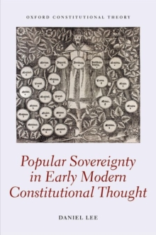 Popular Sovereignty in Early Modern Constitutional Thought, Hardback Book