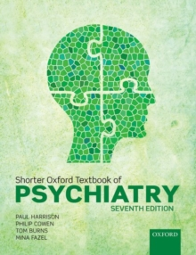 Shorter Oxford Textbook of Psychiatry, Paperback Book