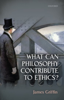 What Can Philosophy Contribute To Ethics?, Hardback Book