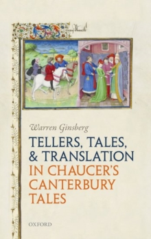 Tellers, Tales, and Translation in Chaucer's Canterbury Tales, Hardback Book