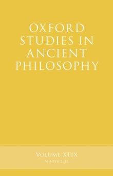 Oxford Studies in Ancient Philosophy, Volume 49, Paperback / softback Book