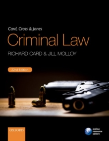 Card, Cross & Jones Criminal Law, Paperback / softback Book