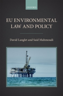 EU Environmental Law and Policy, Hardback Book