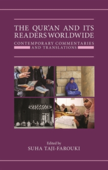 The Qur'an and its Readers Worldwide : Contemporary Commentaries and Translations, Hardback Book
