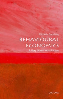Behavioural Economics: A Very Short Introduction, Paperback Book