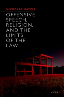 OFFENCE TO RELIGION RIGHTS SPEECH & THE, Hardback Book