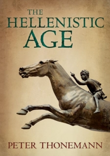The Hellenistic Age, Hardback Book