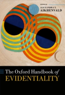 The Oxford Handbook of Evidentiality, Hardback Book