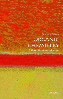 Organic Chemistry: A Very Short Introduction, Paperback / softback Book
