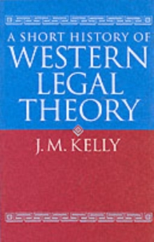 A Short History of Western Legal Theory, Paperback Book